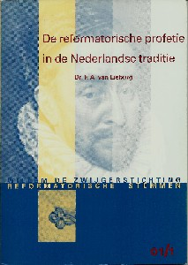 De reformatorische profetie in de Nederlandse traditie - dr. F